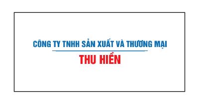 CÔNG TY TNHH TM THU HIỀN